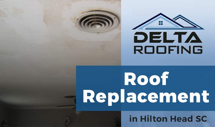 Roof Replacement in Hilton Head